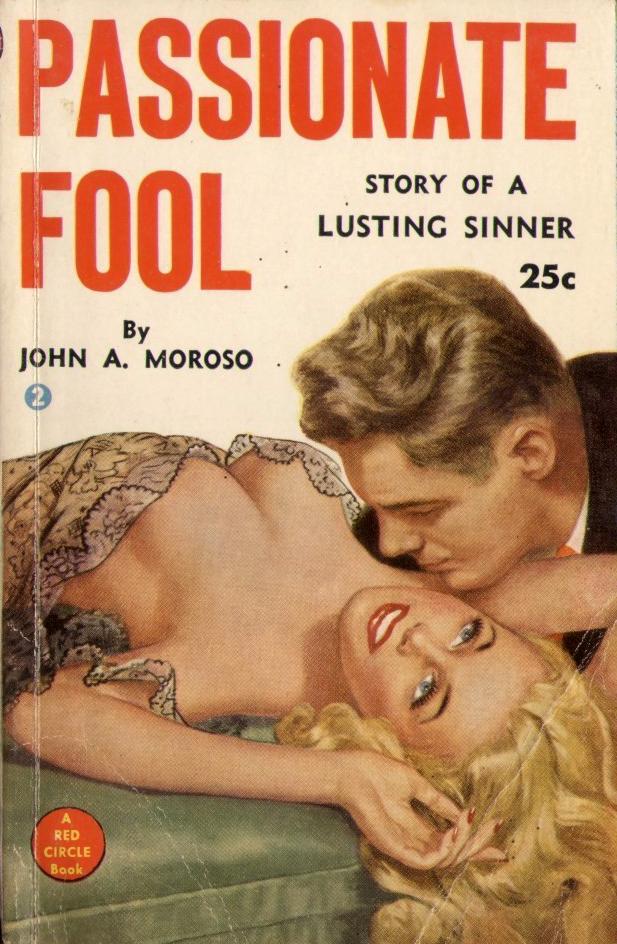 passionate fool