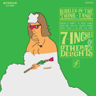 7 Inches & Other Delights
